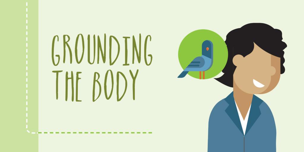 Grounding the Body