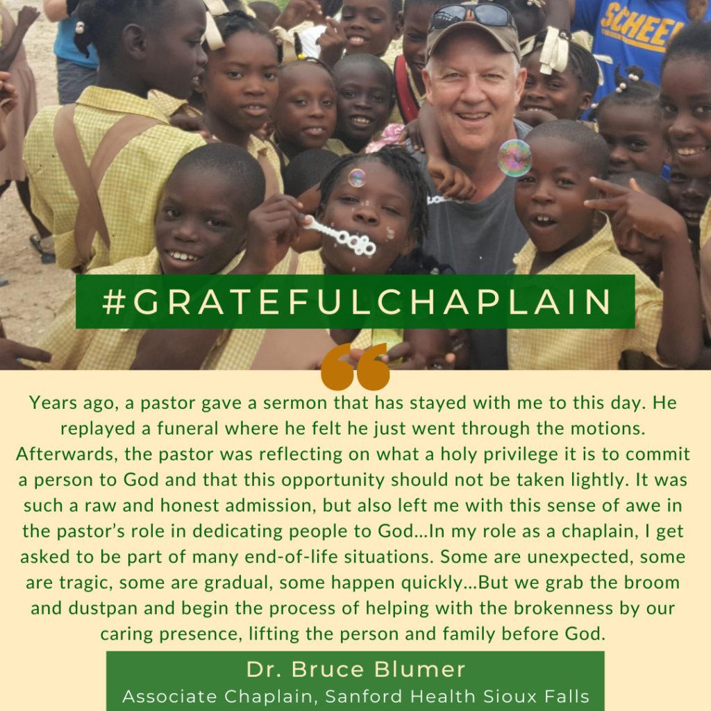 Grateful Chaplain - Dr. Bruce Blumer
